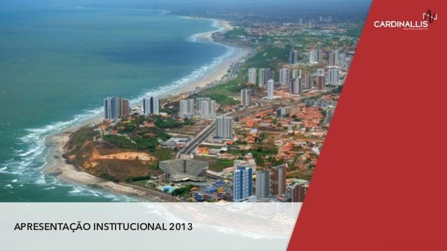 APRESENTAÇÃO INSTITUCIONAL 2013