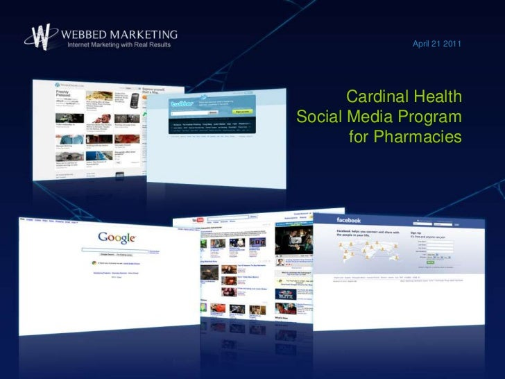 Cardinal Health Social Media Program for Pharmacies<br />April 21 2011<br />