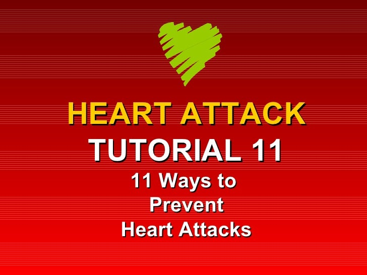HEART ATTACK TUTORIAL 11 11 Ways to  Prevent Heart Attacks