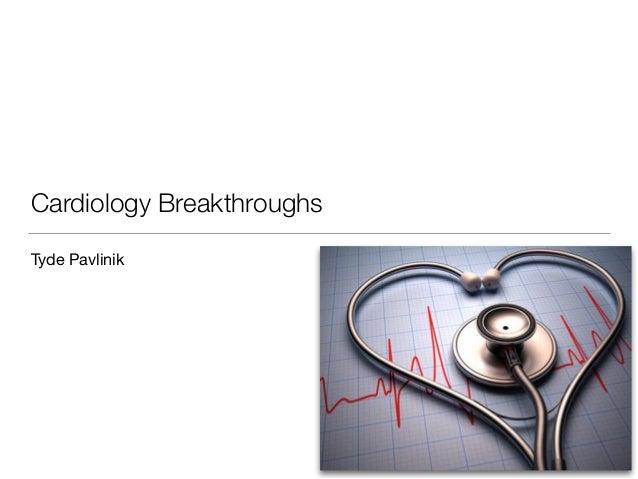 Cardiology Breakthroughs Tyde Pavlinik