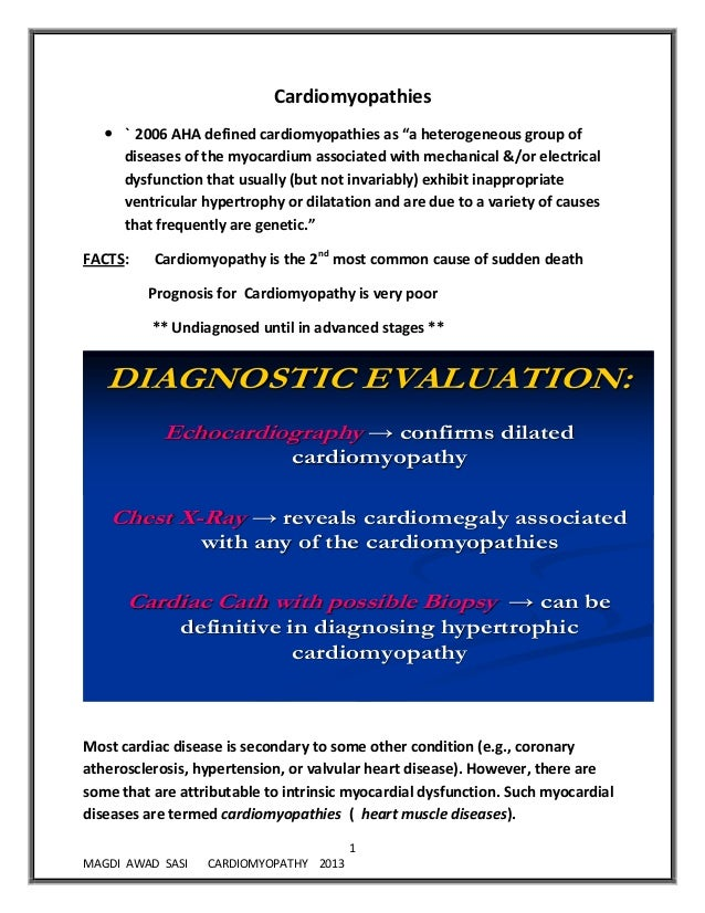 "1MAGDI AWAD SASI CARDIOMYOPATHY 2013Cardiomyopathies ` 2006 AHA defined cardiomyopathies as ""a heterogeneous group ofdise..."