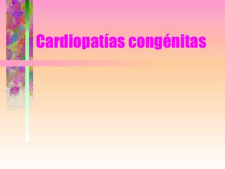 Cardiopatías congénitas