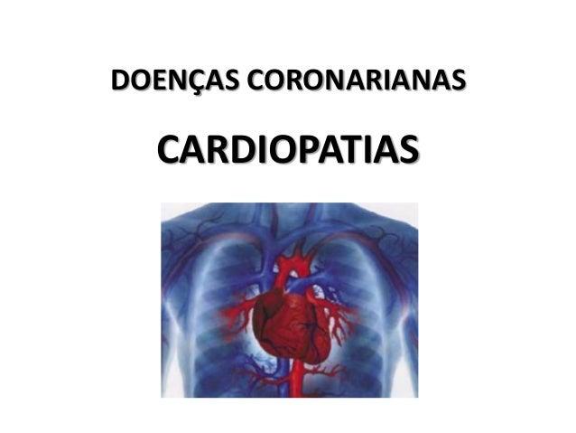 DOENÇAS CORONARIANAS CARDIOPATIAS