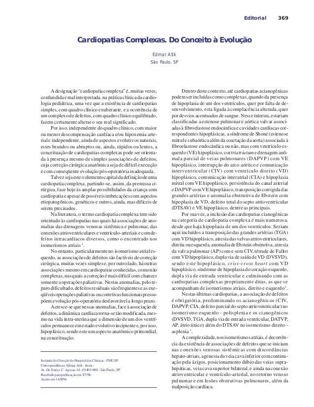 369 Cardiopatias Complexas. Do Conceito à Evolução Editorial Instituto do Coração do Hospital das Clínicas - FMUSP Corresp...
