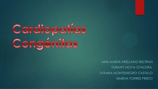 ANA MARIA ARELLANO BELTRAN YURANY MOYA OTALORA TATIANA MONTENEGRO CASTILLO XIMENA TORRES PRIETO