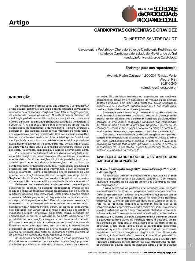 Revista da Sociedade de Cardiologia do Rio Grande do Sul - Ano XIV nº 05 Mai/Jun/Jul/Ago 2005Ano XIV nº 05 Mai/Jun/Jul/Ago...