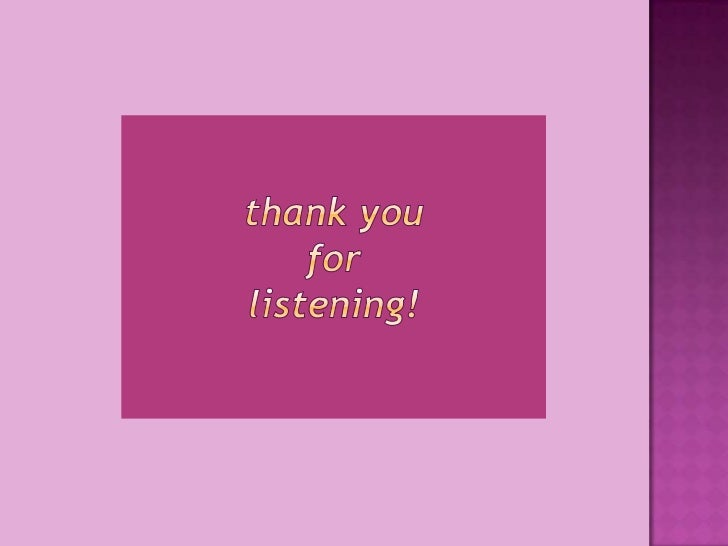 thank you for listening!<br />