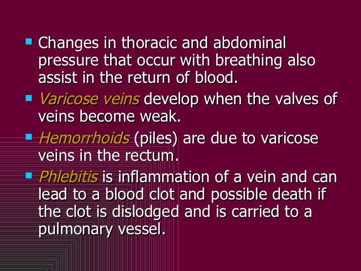 <ul><li>Changes in thoracic and abdominal pressure that occur with breathing also assist in the return of blood.  </li></u...