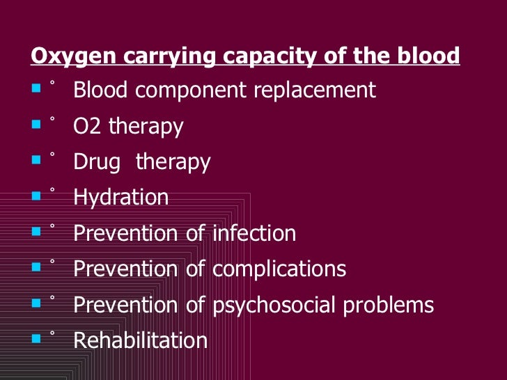 <ul><li>Oxygen carrying capacity of the blood </li></ul><ul><li>゚ Blood component replacement </li></ul><ul><li>゚ O2 thera...