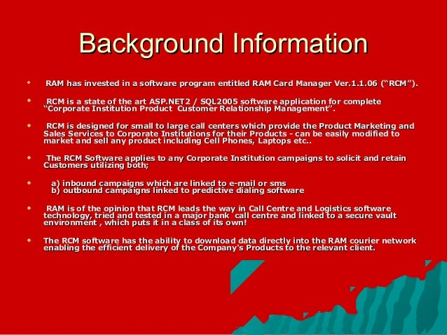 """Background Information   RAM has invested in a software program entitled RAM Card Manager Ver.1.1.06 (""""RCM"""").    RCM is ..."""