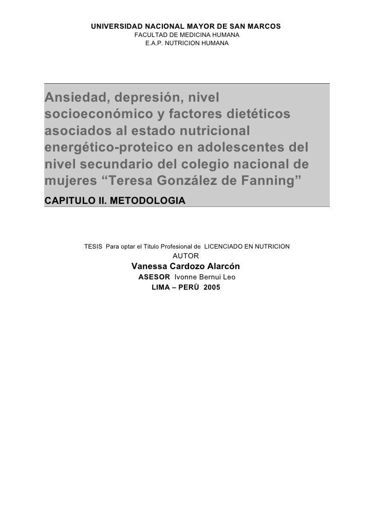UNMSM - E.A.P. Nutrición                                              Bachiller Vanessa Cardozo AlarcónIII.    METODOLOGIA...