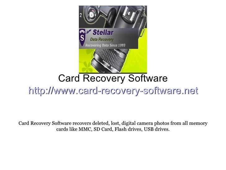 Card Recovery Software http://www.card-recovery-software.net Card Recovery Software recovers deleted, lost, digital camera...