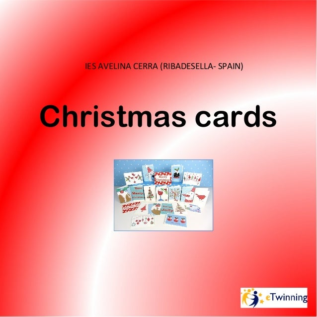 IES AVELINA CERRA (RIBADESELLA- SPAIN)Christmas cards