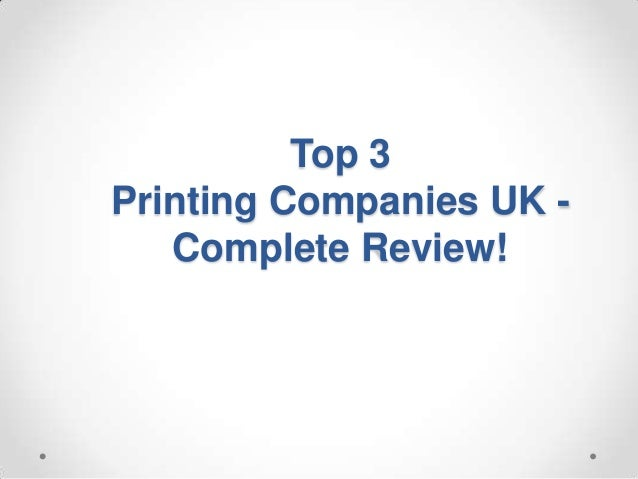 Top 3Printing Companies UK -   Complete Review!