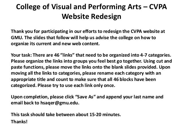 College of Visual and Performing Arts – CVPA                Website RedesignThank you for participating in our efforts to ...
