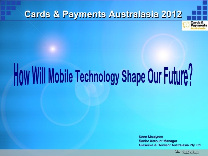 Cards & Payments Australasia 2012                       Kenn Moulynox                       Senior Account Manager        ...