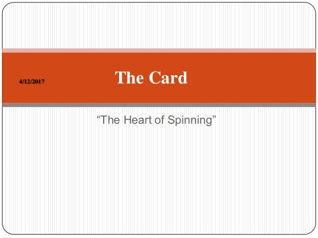 """""""The Heart of Spinning"""" 4/12/2017 The Card"""