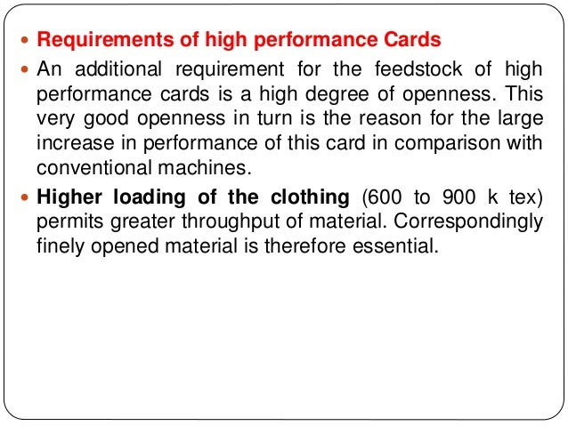  Requirements of high performance Cards  An additional requirement for the feedstock of high performance cards is a high...