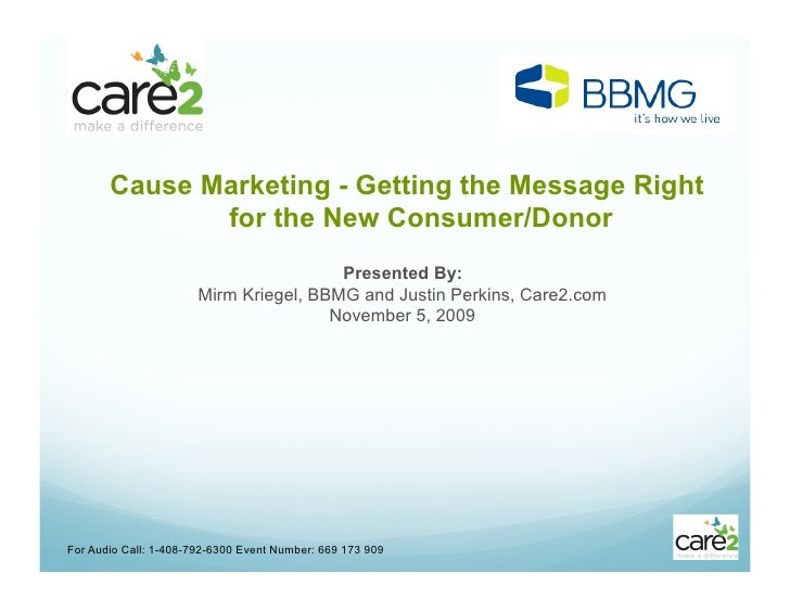 Cause Marketing - Getting the Message Right               for the New Consumer/Donor                                      ...