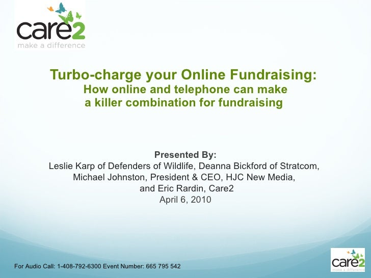 <ul><li>Turbo-charge your Online Fundraising:  </li></ul><ul><li>How online and telephone can make </li></ul><ul><li>a kil...