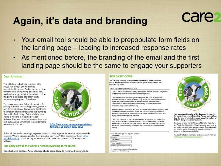 Again, it's data and branding• Your email tool should be able to prepopulate form fields on  the landing page – leading to...