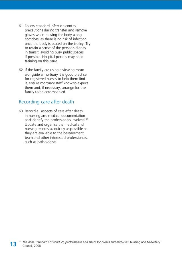 care after death guidance for care End of life care end of life care for adults  that systems are in place for culturally sensitive and dignified care of the body after death  source guidance.