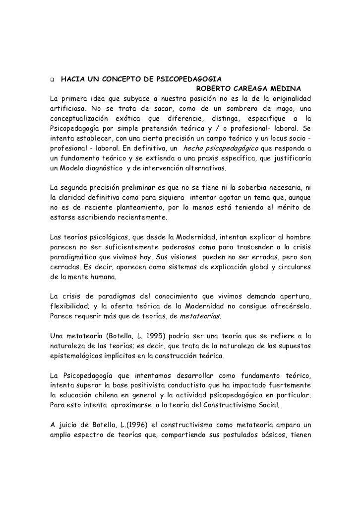 HACIA UN CONCEPTO DE PSICOPEDAGOGIA                                             ROBERTO CAREAGA MEDINALa primera idea que ...