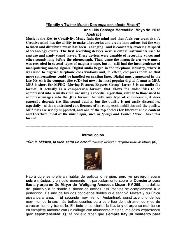 """Spotify y Twitter Music: Dos apps con efecto Mozart""Ana Lilia Careaga Mercadillo, Mayo de 2013AbstractMusic is the Key to..."