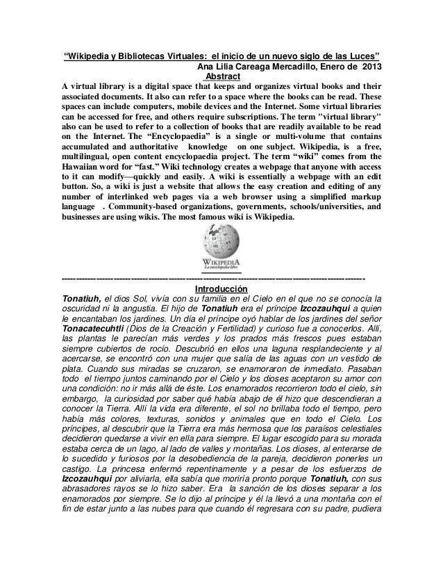 """""""Wikipedia y Bibliotecas Virtuales: el inicio de un nuevo siglo de las Luces""""Ana Lilia Careaga Mercadillo, Enero de 2013Ab..."""