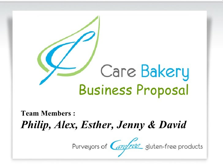 Business Proposal Team Members : Philip, Alex, Esther, Jenny & David