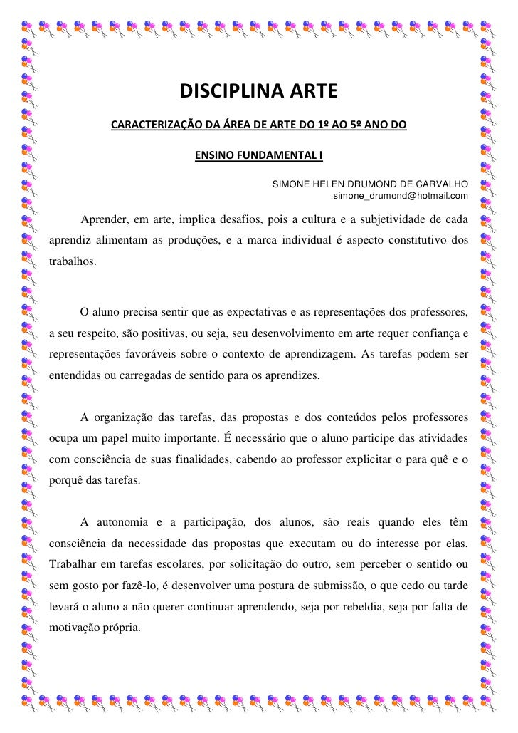 DISCIPLINA ARTE             CARACTERIZAÇÃO DA ÁREA DE ARTE DO 1º AO 5º ANO DO                             ENSINO FUNDAMENT...