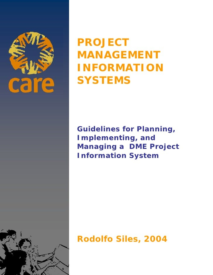 PROJECTMANAGEMENTINFORMATIONSYSTEMSGuidelines for Planning,Implementing, andManaging a DME ProjectInformation SystemRodolf...