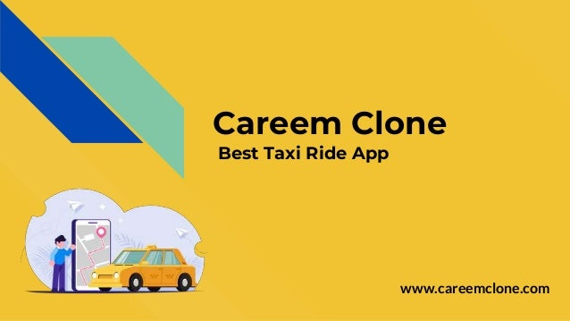 Careem Clone Best Taxi Ride App www.careemclone.com