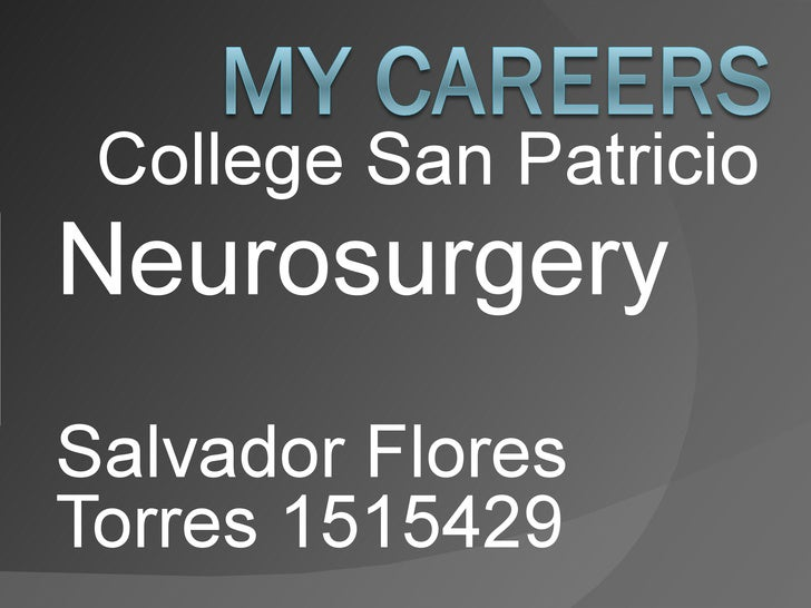 College San Patricio Neurosurgery  Salvador Flores Torres 1515429