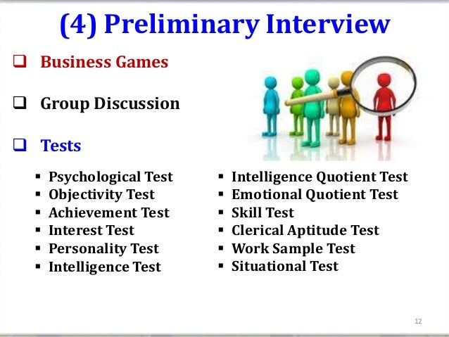 (4) Preliminary Interview Business Games Group Discussion Tests     Psychological Test      Intelligence Quotient Tes...
