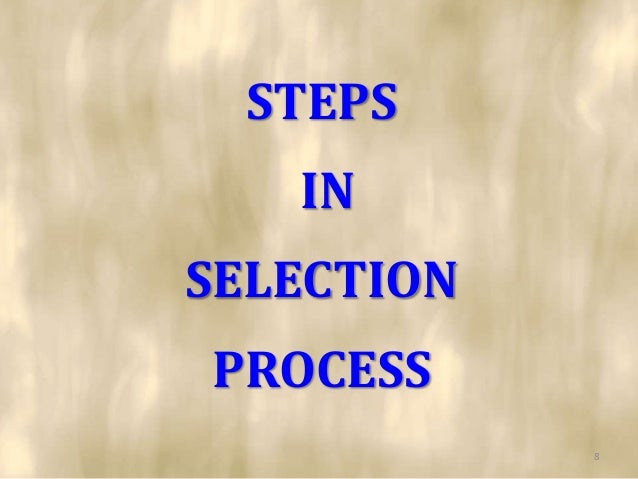 STEPS   INSELECTIONPROCESS            8