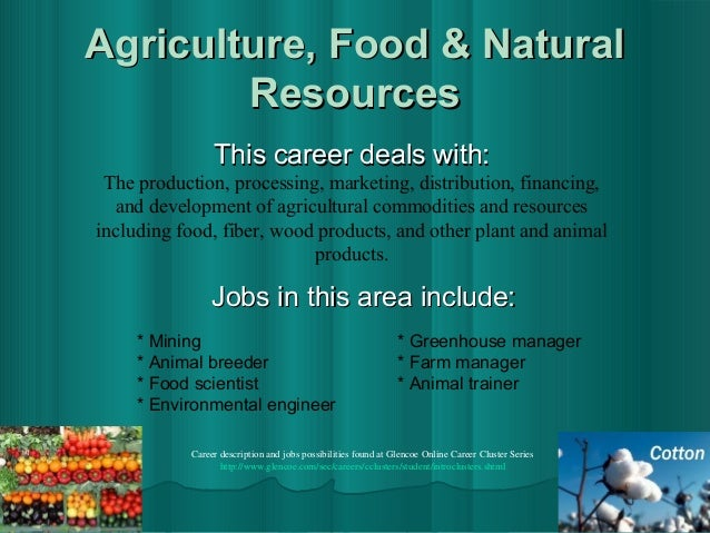 Agriculture Food Production And Natural Resources Description
