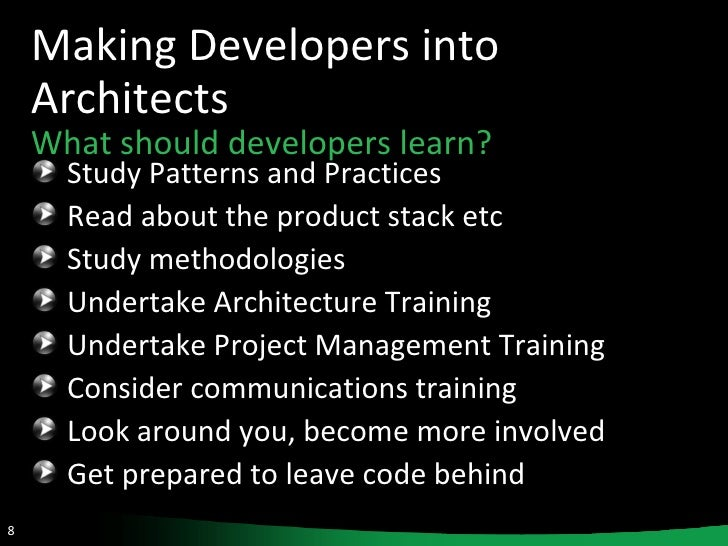 ... 8. Making Developers into Architects ...
