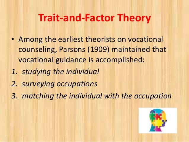 frank parsons trait factor theory