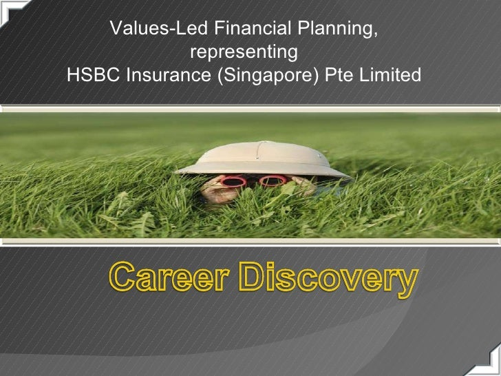 Values-Led Financial Planning, representing  HSBC Insurance (Singapore) Pte Limited