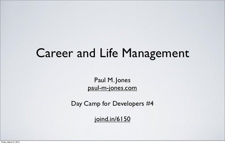 Career and Life Management                                     Paul M. Jones                                   paul-m-jone...