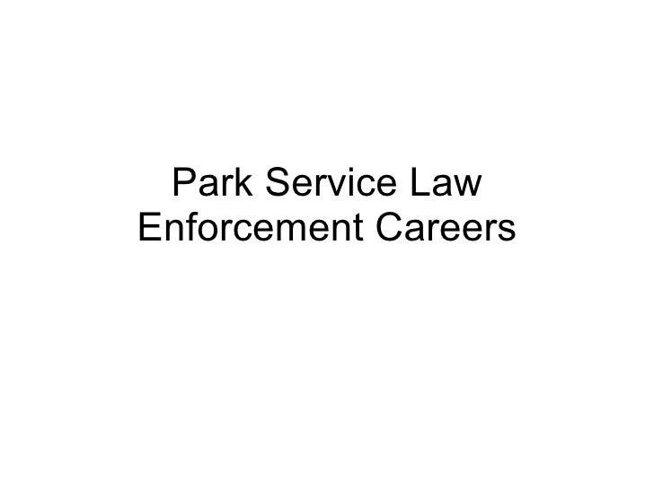 Park Service Law Enforcement Careers