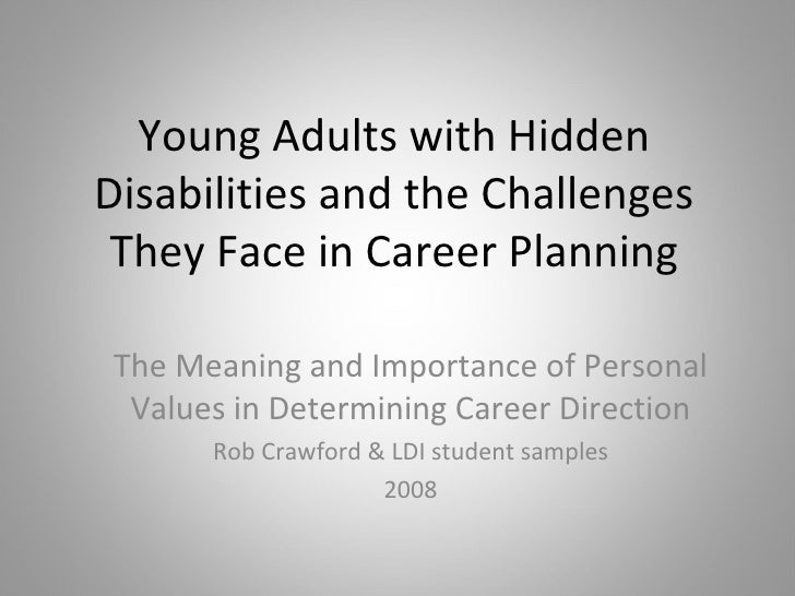 Young Adults with Hidden Disabilities and the Challenges They Face in Career Planning The Meaning and Importance of Person...