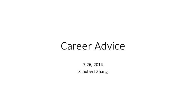 Career Advice 7.26, 2014 Schubert Zhang