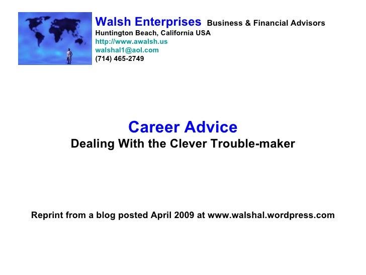 Walsh Enterprises             Business & Financial Advisors              Huntington Beach, California USA              htt...