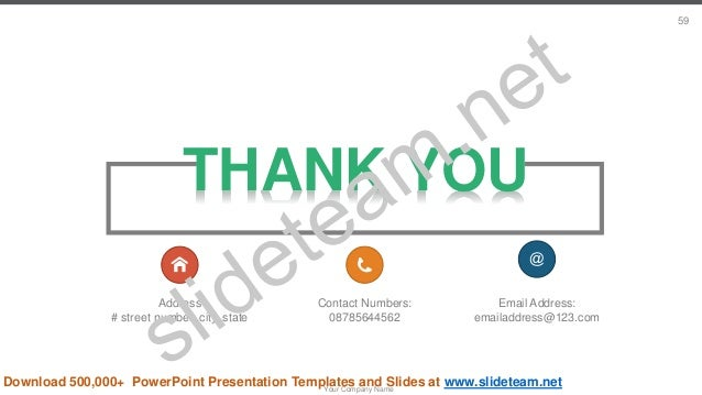 THANK YOU Address # street number, city, state Contact Numbers: 08785644562 Email Address: emailaddress@123.com Your Compa...