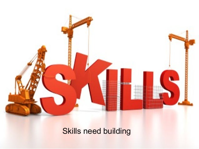 wikispacescom 10 skills need building talent and career