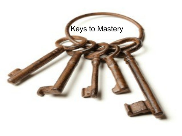 Keys to Mastery  Talent and Career Building Mohammad Tawfik  #WikiCourses http://WikiCourses.WikiSpaces.com