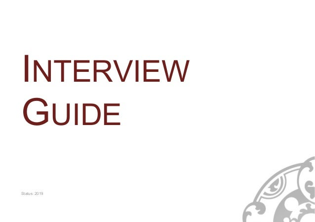 INTERVIEW GUIDE Status: 2019
