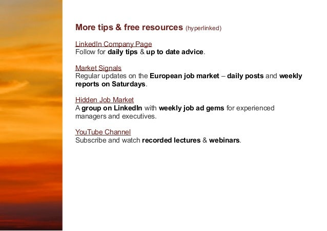 More tips & free resources (hyperlinked) LinkedIn Company Page Follow for daily tips & up to date advice. Market Signals R...